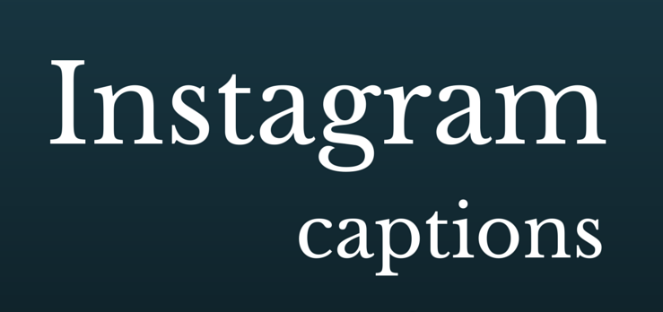 200 Best Instagram Captions And Quotes To Get Attention